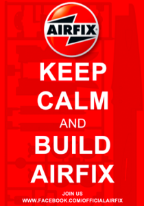 Keep calm and build Airfix