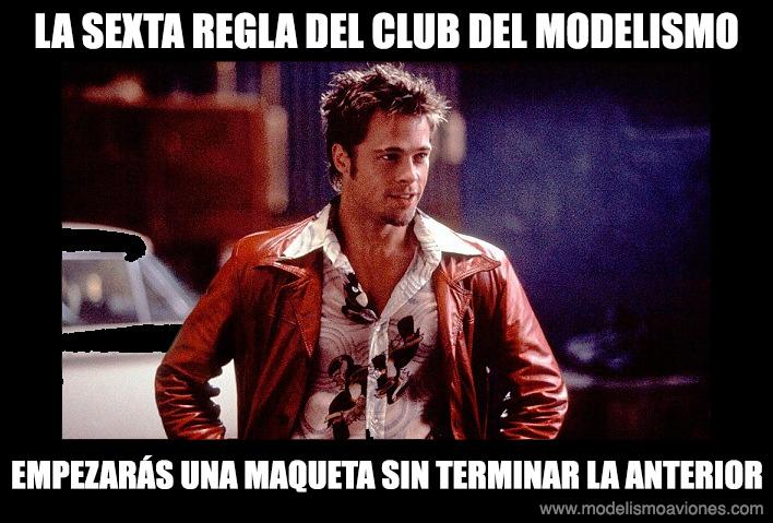Sexta regla del Club del Modelismo